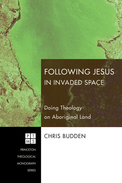Following Jesus in Invaded Space, Chris Budden