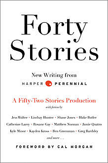 Forty Stories, Harper Perennial