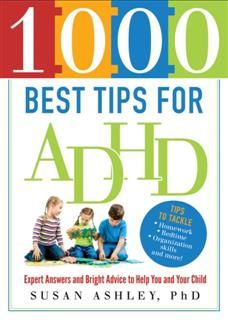 1000 Best Tips for ADHD, Susan Ashley