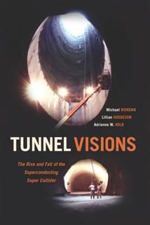 Tunnel Visions, Michael Riordan