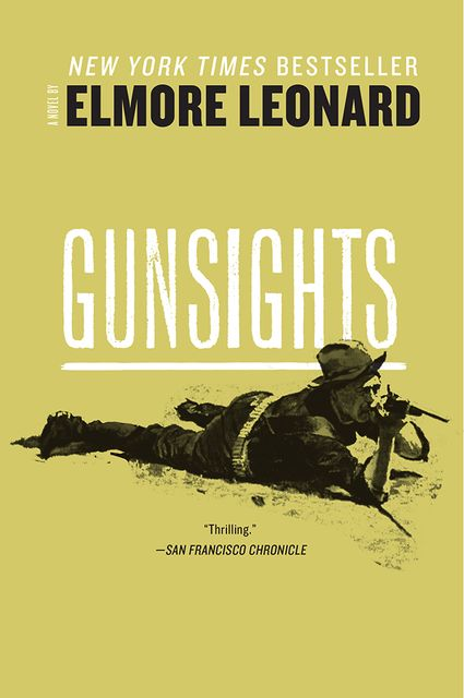 Gunsights, Elmore Leonard