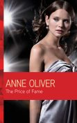 The Price of Fame, Anne Oliver