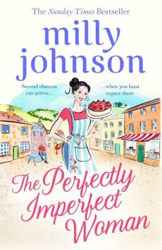 The Perfectly Imperfect Woman, Milly Johnson