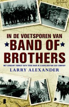 In de voetsporen van Band of Brothers, Larry Alexander