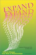 Expand: How to Change Your Role In Relationships, Audrey E.Ellenwood Ph.D., Lars Brok