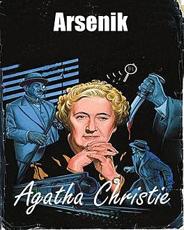 Arsenik, Agatha Christie
