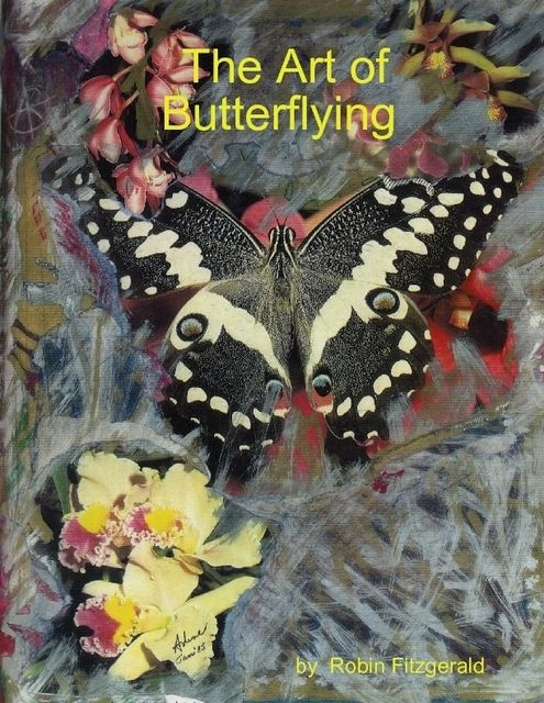 The Art of Butterflying, Robin Fitzgerald