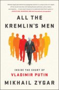 All the Kremlin's Men, Mikhail Zygar