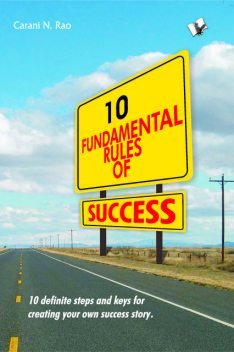 10 Fundamental Rules of Success, Carani Narayana Rao