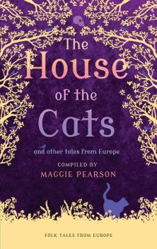 The House of the Cats, Maggie Pearson