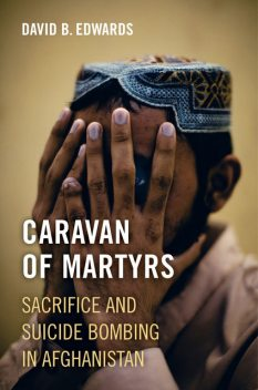 Caravan of Martyrs, David Edwards