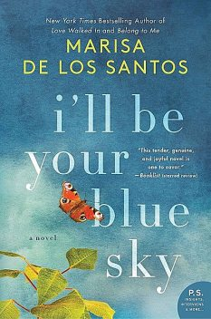 I'll Be Your Blue Sky, Marisa de los Santos