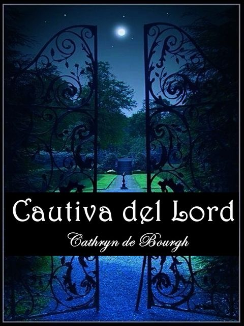 Cautiva del Lord, Cathryn de Bourgh