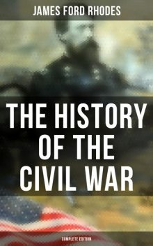 History of the Civil War, James Ford Rhodes