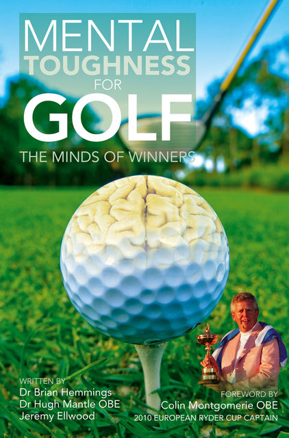 Mental Toughness for Golf, Brian Hemmings