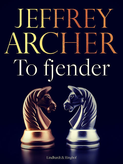To fjender, Jeffrey Archer