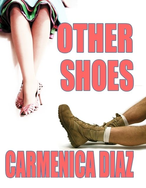 Other Shoes, Carmenica Diaz