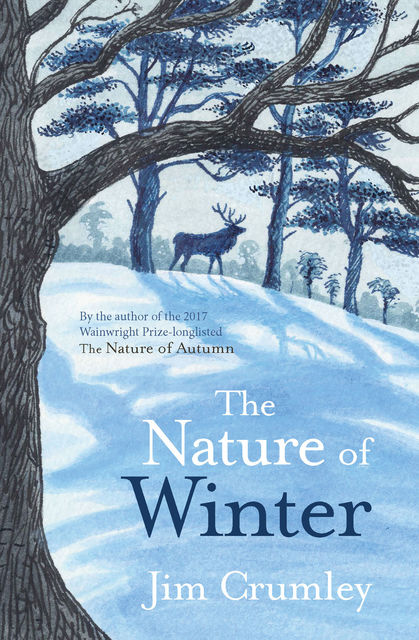 The Nature of Winter, Jim Crumley