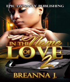 In the Name of Love 2, Breanna J