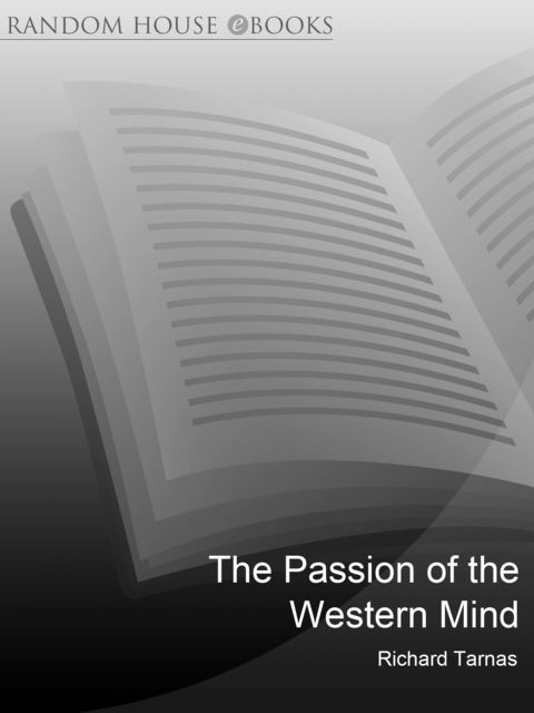 The Passion Of The Western Mind, Richard Tarnas