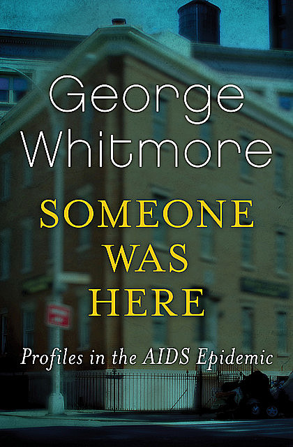 Someone Was Here, George Whitmore