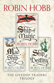 The Complete Liveship Traders Trilogy, Robin Hobb