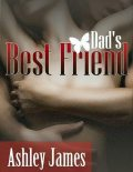 Dad's Best Friend (Couple Erotica), Ashley James