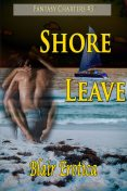 Shore Leave, Blair Erotica