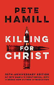 A Killing for Christ, Pete Hamill