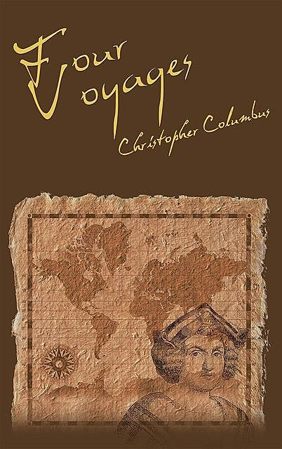 The Four Voyages of Christopher Columbus, Christopher Columbus