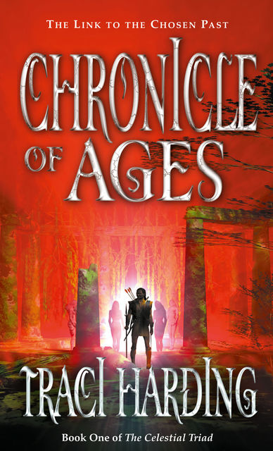 Chronicle of Ages, Traci Harding