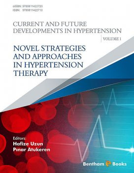 Novel Strategies and Approaches in Hypertension Therapy, Hafize Uzun