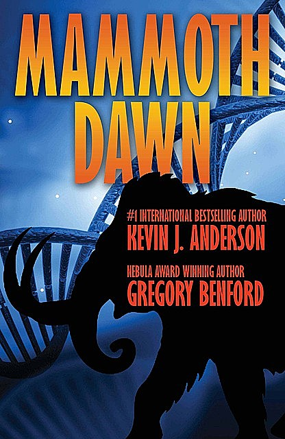 Mammoth Dawn, Gregory Benford, Kevin J.Anderson