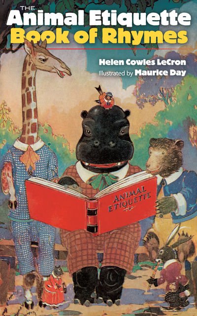 The Animal Etiquette Book of Rhymes, Helen Cowles LeCron