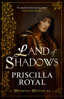 Land of Shadows, Priscilla Royal