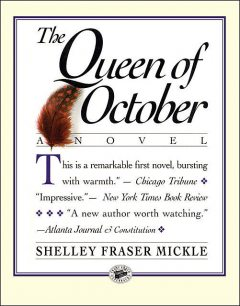 The Queen of October, Shelley Fraser Mickle