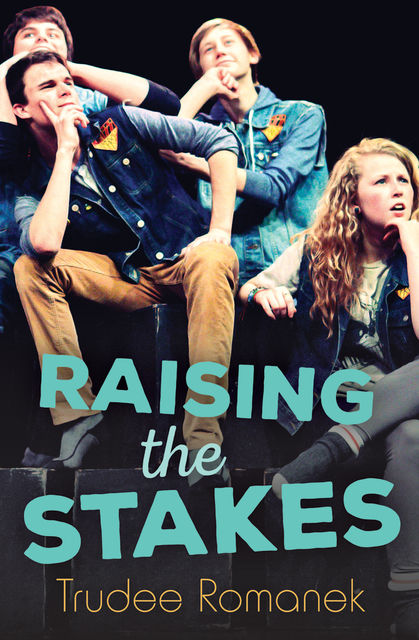 Raising the Stakes, Trudee Romanek