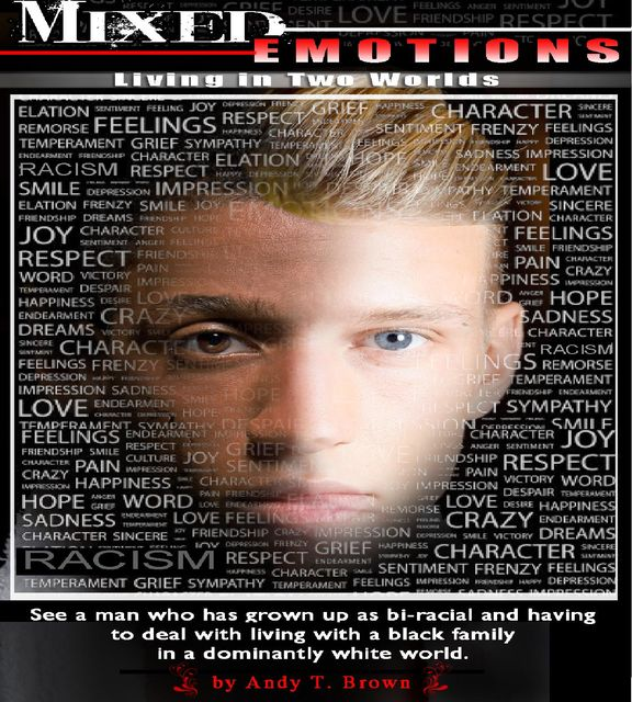 Mixed Emotions, Andy T Brown, Robert McDaniel
