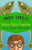 Forever Begins Tomorrow, Bruce Coville