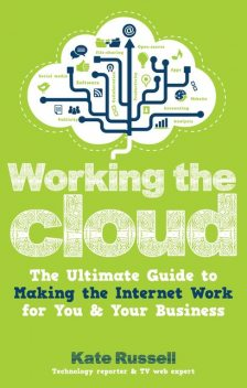 Working the Cloud, Kate Russell