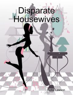 Disparate Housewives, Rollie Lawson