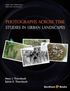 Photographs Across Time: Studies in Urban Landscapes, Mary J. Thornbush, Sylvia E. Thornbush