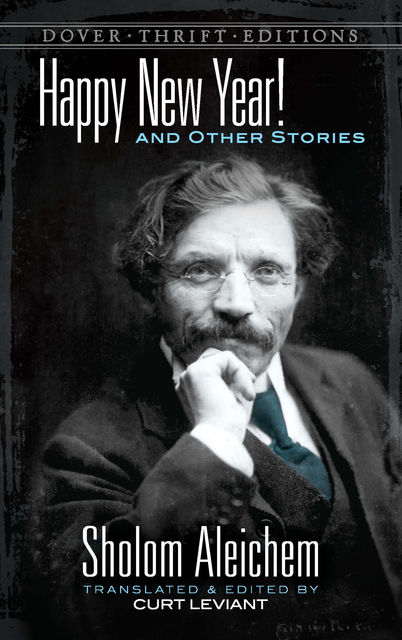 Happy New Year! and Other Stories, Sholom Aleichem