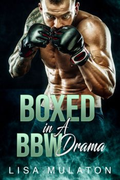 Boxed In: A BBW MC Erotic Drama, Lisa Mulaton