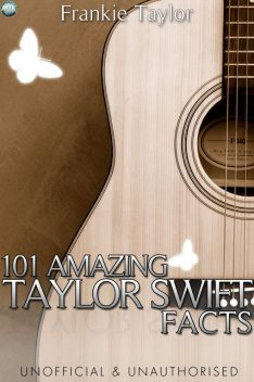 101 Amazing Taylor Swift Facts, Frankie Taylor