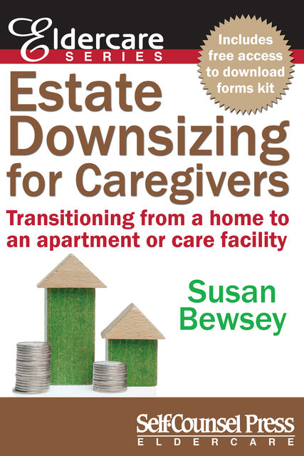 Estate Downsizing for Caregivers, Susan Bewsey