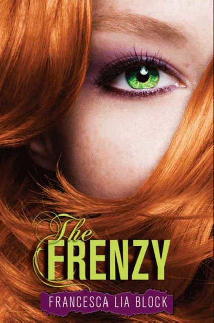 The Frenzy, Francesca Lia Block