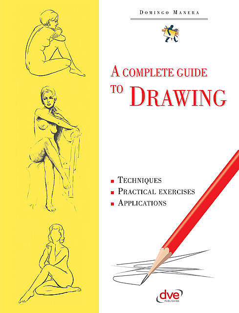 A Complete Guide to Drawing, Domingo Manera
