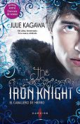 The iron knight (El caballero de hierro), Julie Kagawa