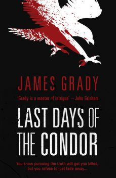Last Days of the Condor, James Grady